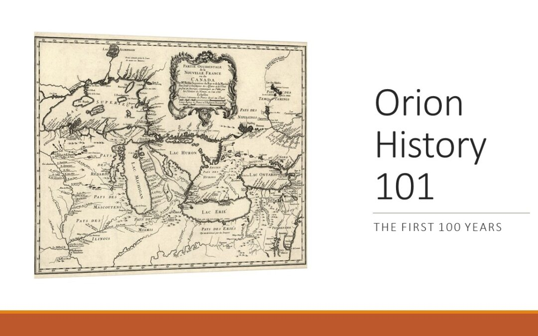 Orion History 101