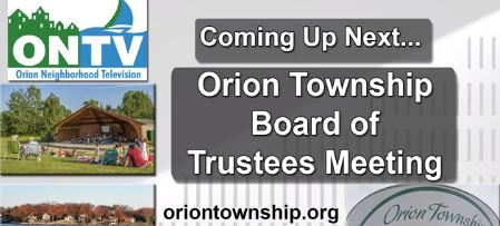 Orion Township Board of Trustees Meeting of Jan. 19, 2021