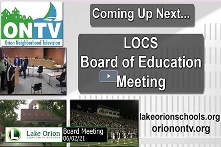 Lake Orion Community Schools Board Meeting of June 2, 2021